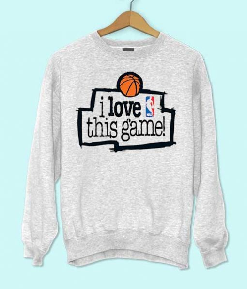 I Love This Game Sweatshirt