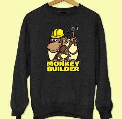Monkey Builder Sweatshirt