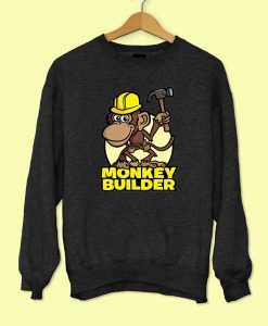 Monkey Builder Sweatshirt