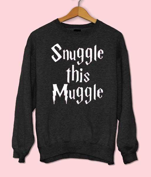 Snuggle This Muggle Sweatshirt