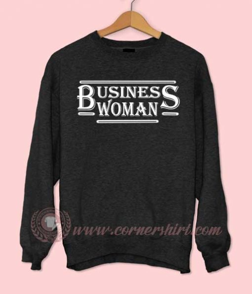 Business Woman Sweatshirt