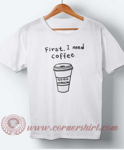 First, I need Coffee T-shirt