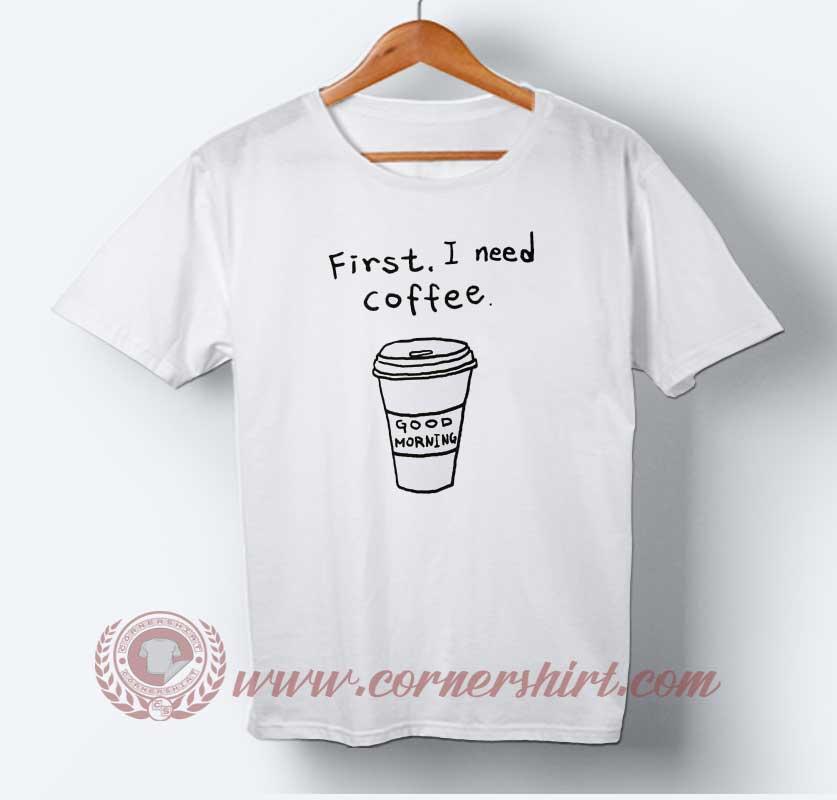 First, I need Coffee T-shirt
