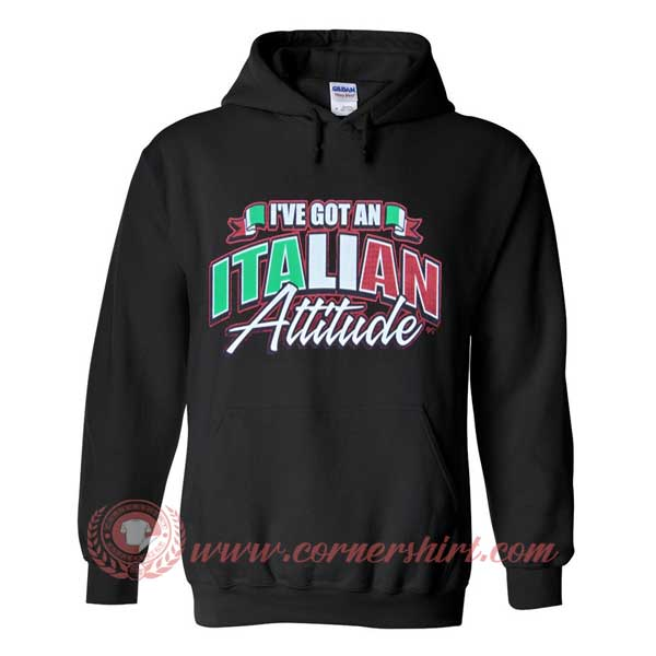 Hoodie pullover black - I've Got an Italian Attitude