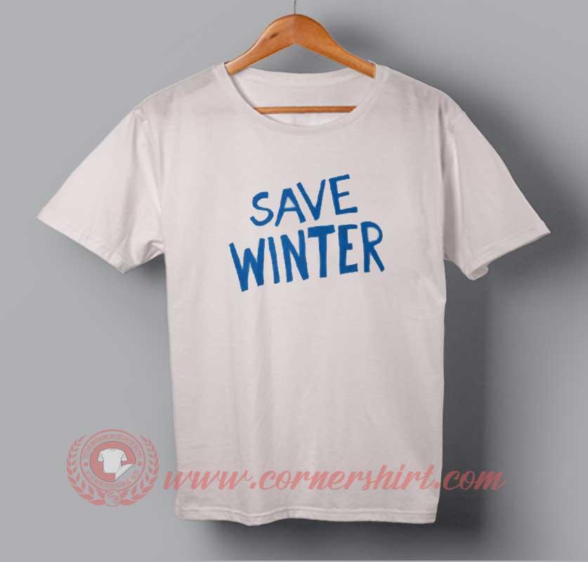 Save Winter T-shirt