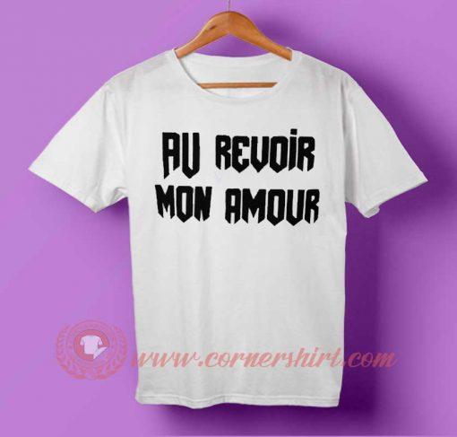 Au Revoir Mon Amour T-shirt