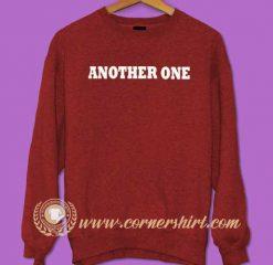 Another One Sweatshirt