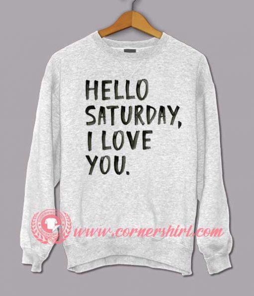 Love Saturday Sweatshirt