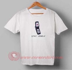 Stay Lonely T-shirt