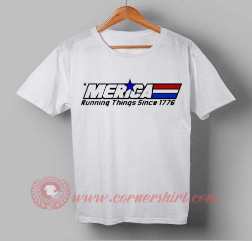 Merica Running Things Since 1776 Independence Day T shirt