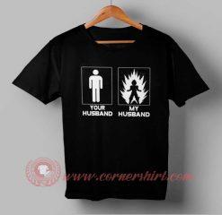 Your Husband Vs My Husband T-shirt