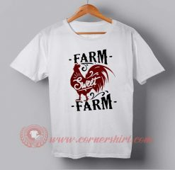 Farm Sweet Farm Custom Design T shirts