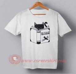 How To Kill a Bird Custom Design T shirts