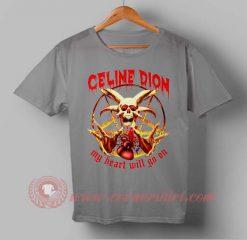 My Heart Will Go On CustomMy Heart Will Go On Custom Design T shirts Design T shirts