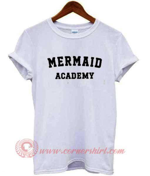 Buy Best T shirt Mermaid Academy T shirt For Men and Women