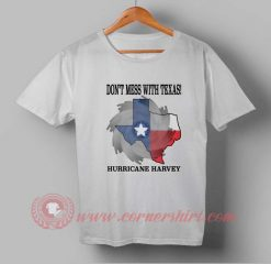 Dont Mess With Texas Hurricane Harvey T shirt