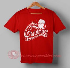 Hate Christmas Bad Santa Custom Design T shirts