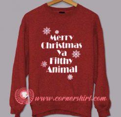 Merry Christmas ya Filthy animal Custom Design Sweat Shirts