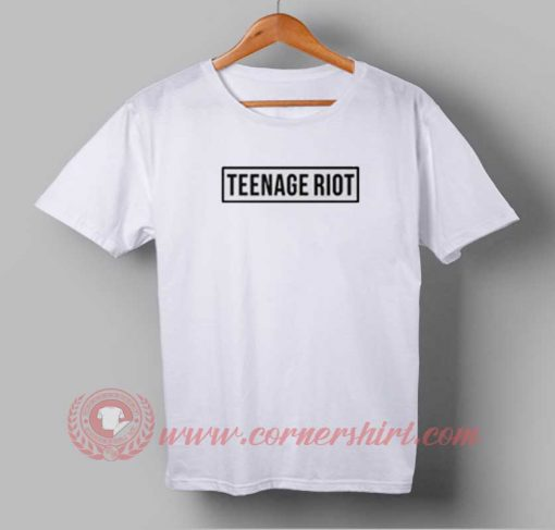 Teenage Riot Custom Design T shirts