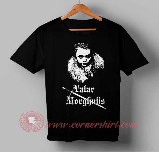 Valar Morghulis Arya Stark Custom Design T shirts