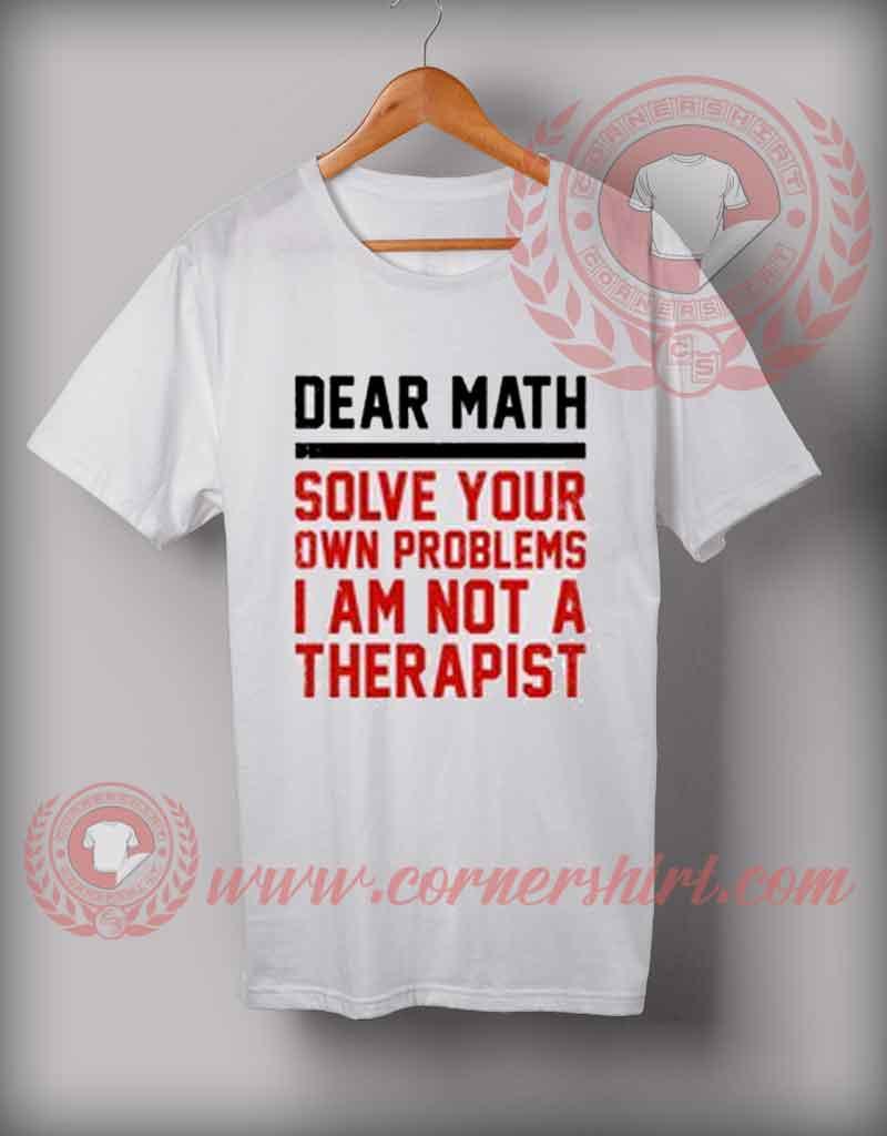 Cheap custom made dear math quotes t shirt cornershirt for Cheap custom made shirts
