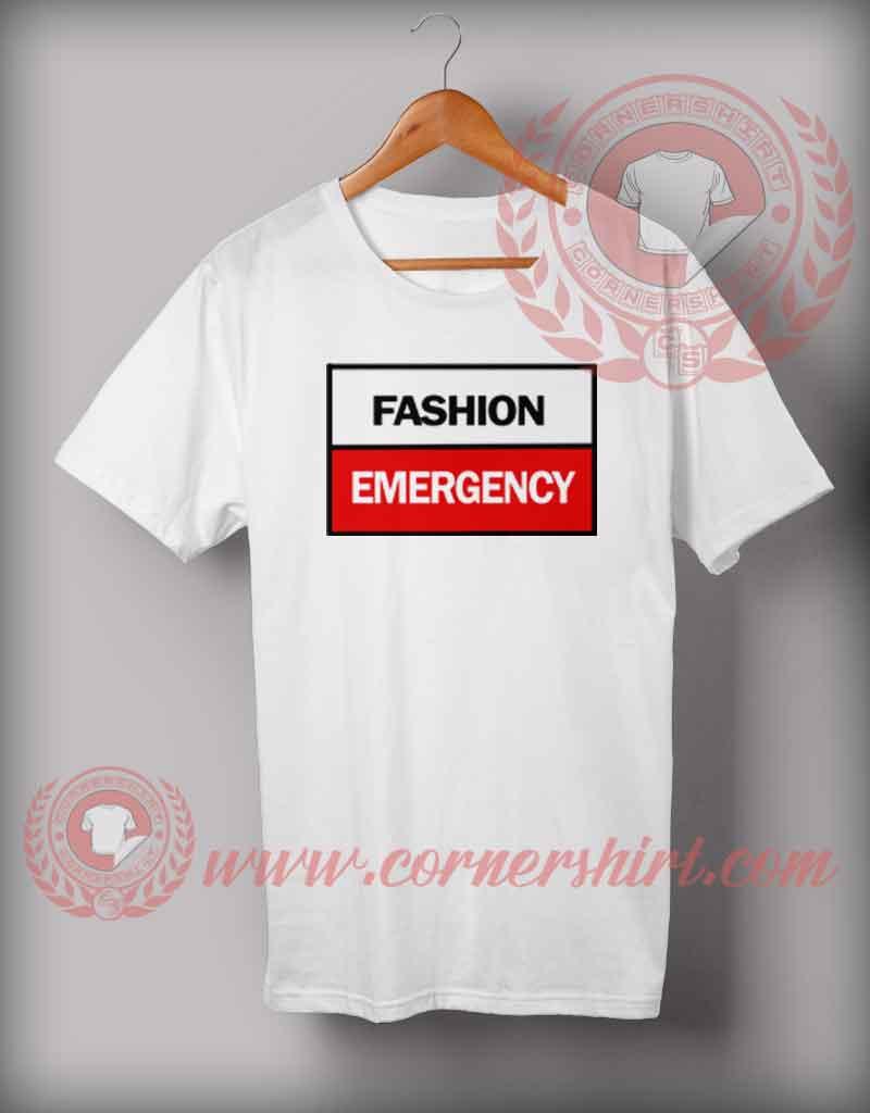 Cheap custom made fashion emergency quotes t shirt cheap for Custom t shirt sayings