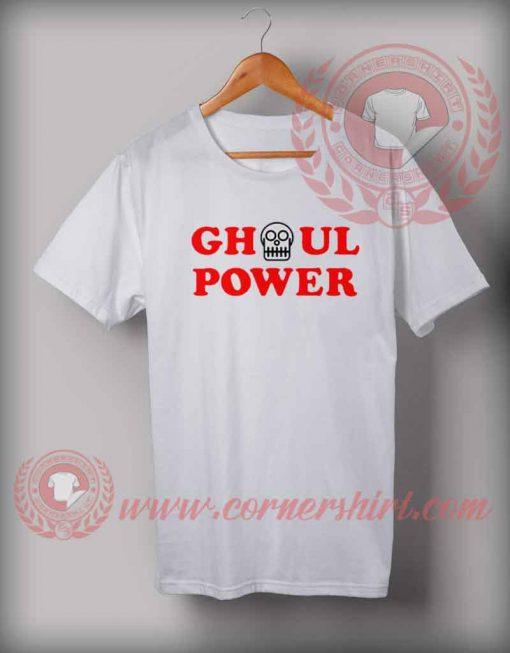 Ghoul Power T shirt