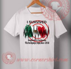 Survived Mexico Earthquake T shirt