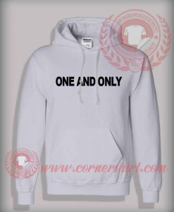 One And Only Hoodie