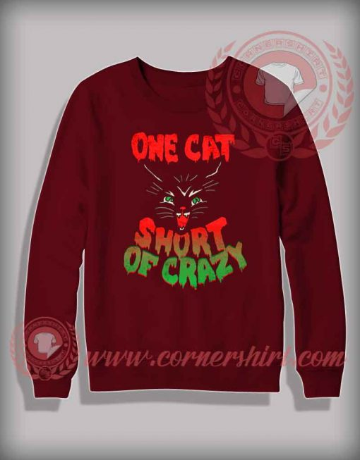 One Cat Of Crazy Sweatshirt Halloween Shirts For Adults