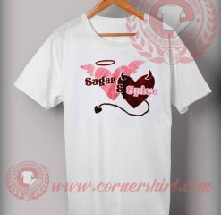 Sugar And Spice T shirt