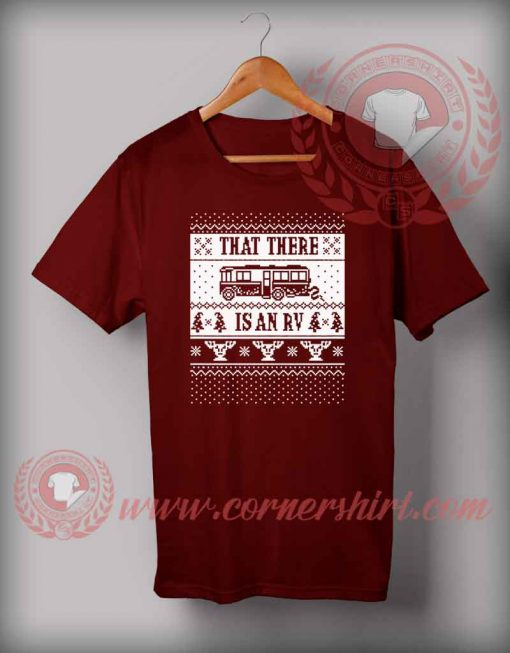 That There Is An RV T shirt Funny Christmas Gifts For Friends