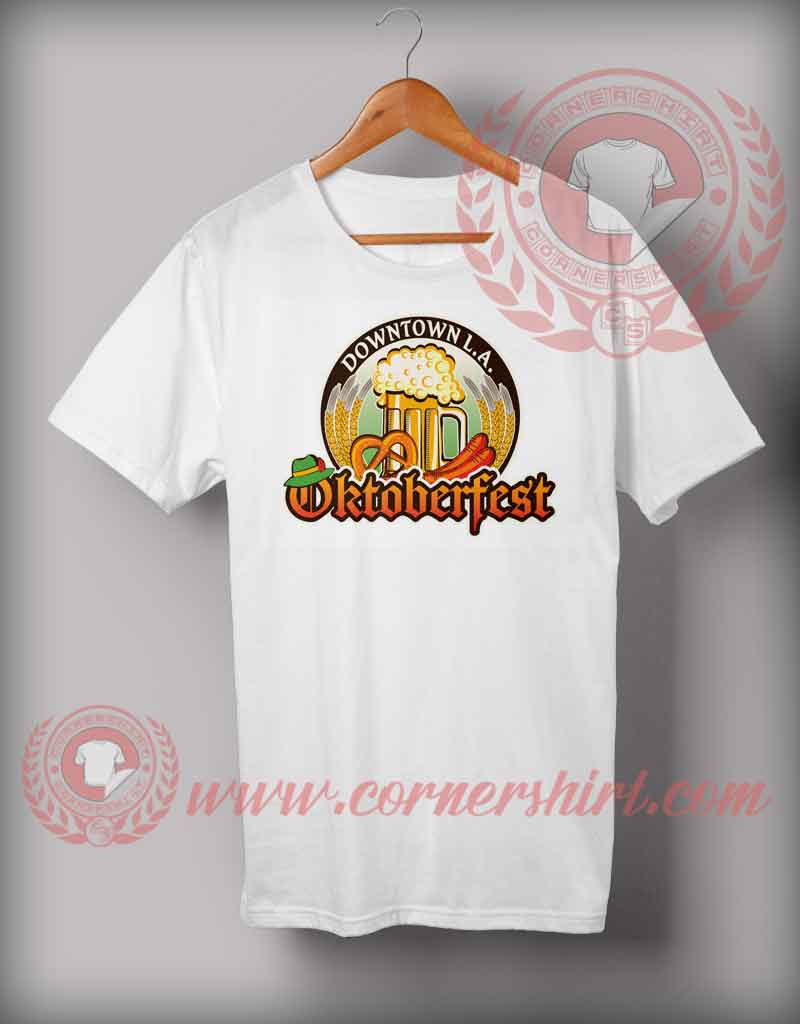 Cheap custom made t shirts octoberfest downtown la for Customize a shirt online for cheap