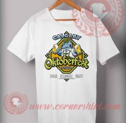 Cheap Custom Made T Shirts Calgary Oktoberfest