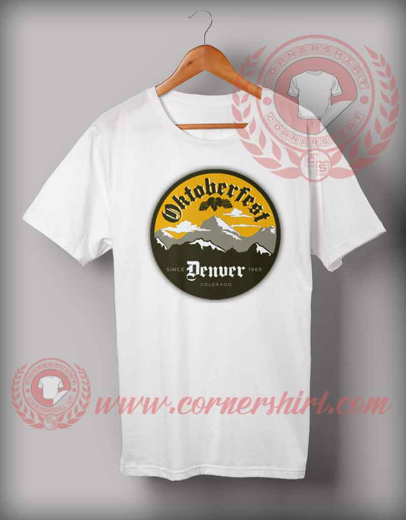 cheap custom made t shirts denver oktoberfest