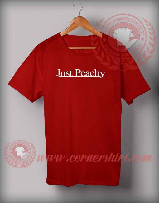 Just Peachy T shirt