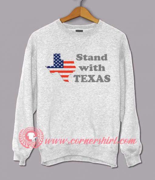 Stand With Texas Sweatshirt