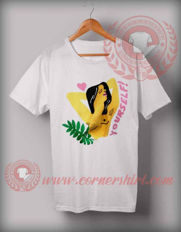 Yourself Woman T shirt