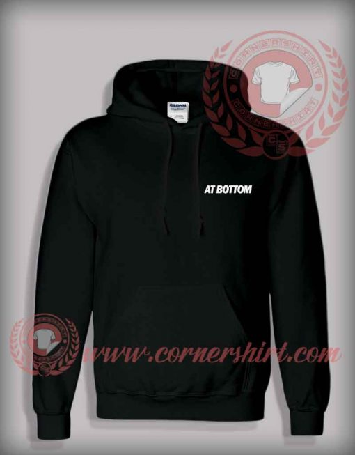 At Bottom Pullover Hoodie