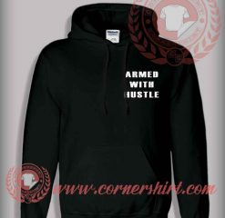Armed With Hustle Pullover Hoodie