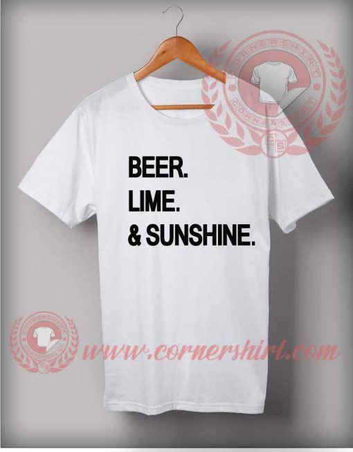 Beer Lime Sunshine T shirt
