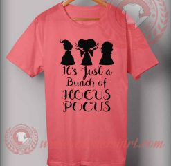Its Just A Bunch Of Hocus Pocus T Shirt
