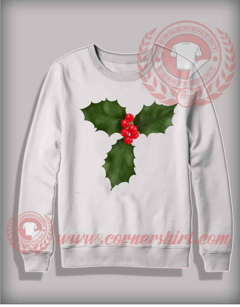Christmas Holly Sweatshirt Funny Christmas Gifts For Friends