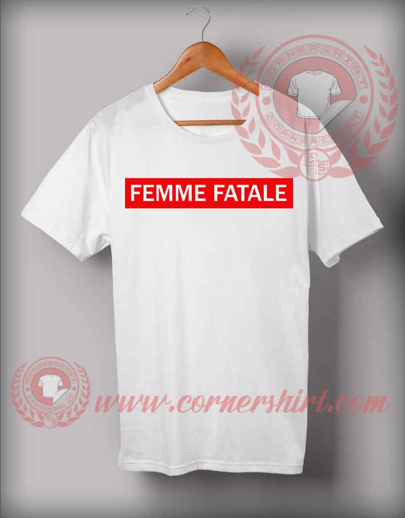femme fatale lexy t shirt cheap custom made t shirts. Black Bedroom Furniture Sets. Home Design Ideas