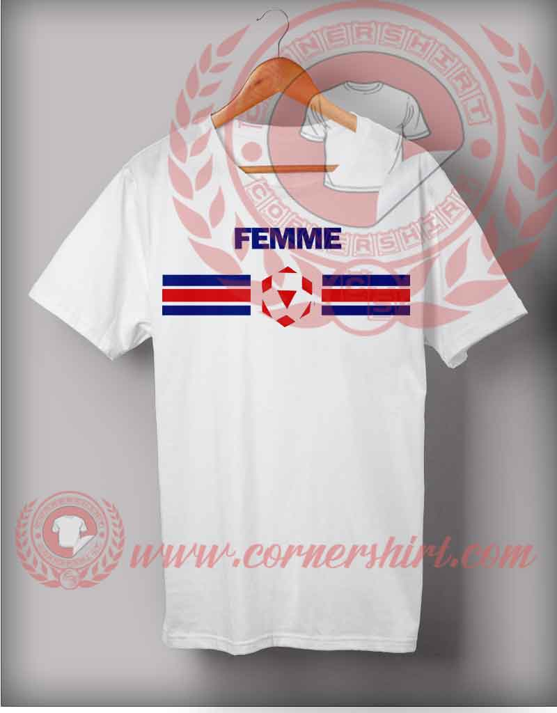 Femme logo t shirt cheap custom made t shirts by for Make custom shirts cheap