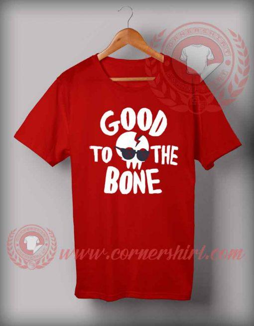 Good To The Bone Halloween T Shirt