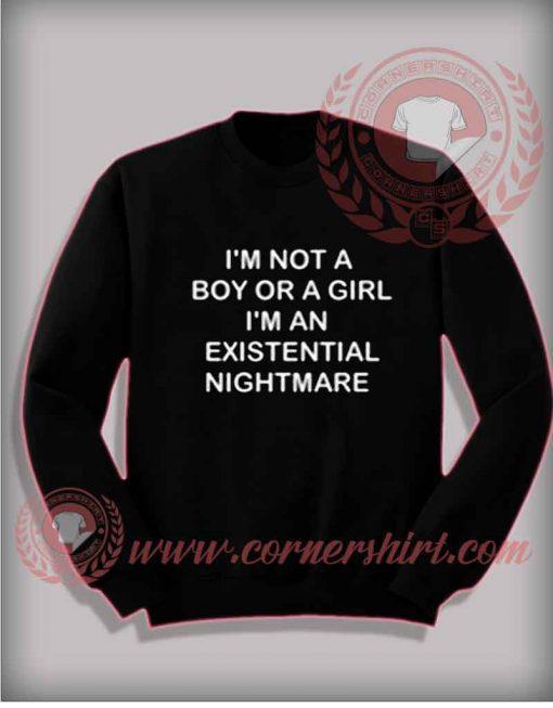 I'm Not A Boy Or A Girl Sweatshirt