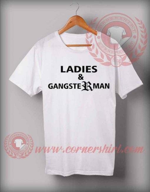 Ladies And Gangsterman T shirt