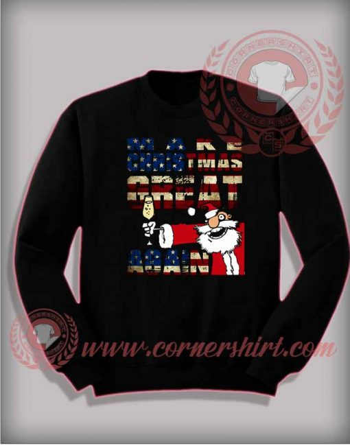 Make Christmas Great Again Sweatshirt Funny Christmas Gifts For Friends