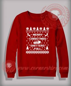 Merry Christmas Shitter Full Sweatshirt